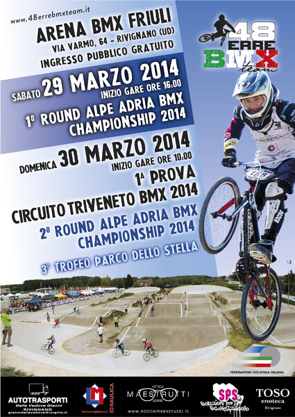29-30 MARZO 2014 …. ARENA BMX FRIULI